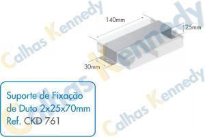 Acessórios para Dutos de Piso - Suporte de Fixação de Duto 2x25x70mm